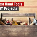 20 Best Hand Tools for DIY Projects