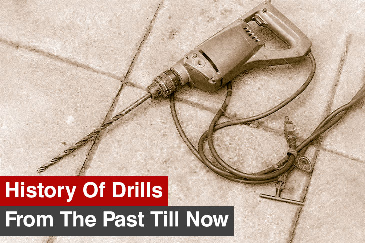 History Of Power Tools Series| Drill from the past till now