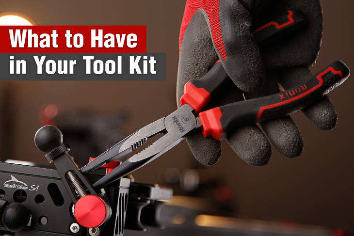 What to have in your tool kit?ronix