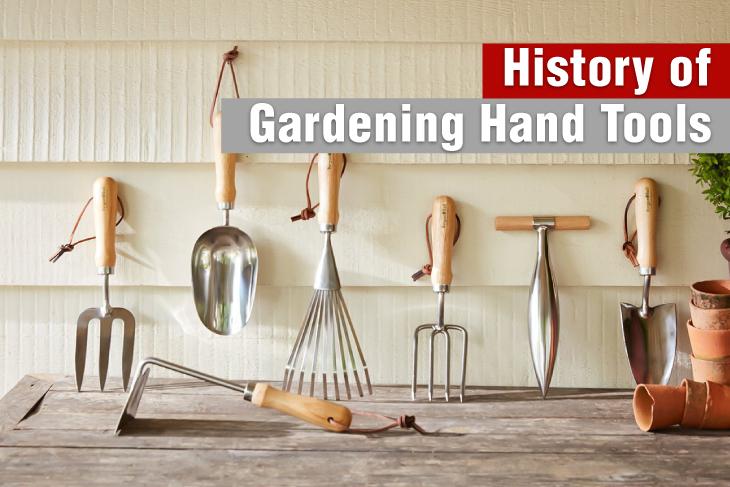 history of gardening hand tool