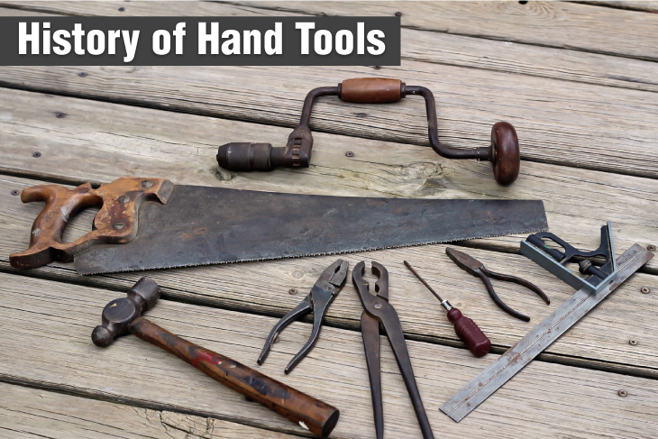 History of Hand Tools