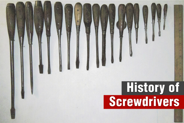 History of Screwdrivers Hand Tools