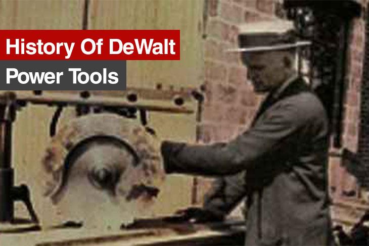 History of DeWalt Power Tools
