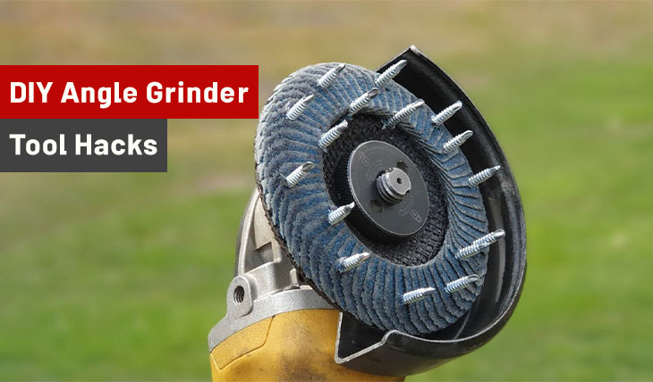 Angle Grinder Tool Hacks