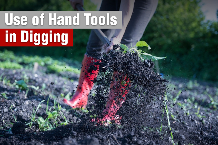 Use of hand tools in digging