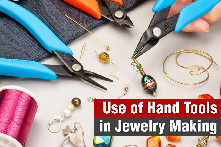 Use of hand tools in jewelry making