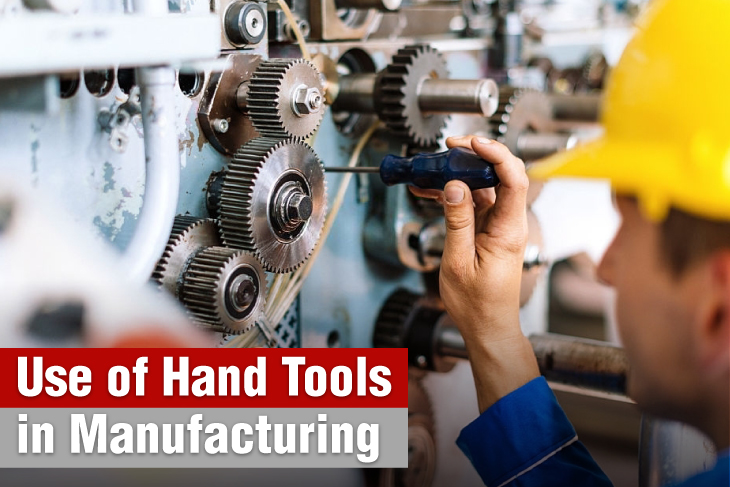Use of hand tools in manufacturing