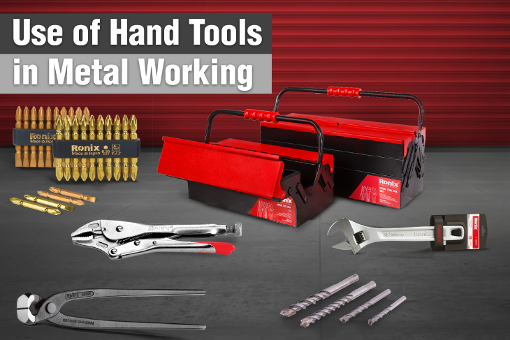 Use of hand tools in metalworking