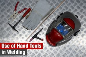Use of Hand Tools in Welding