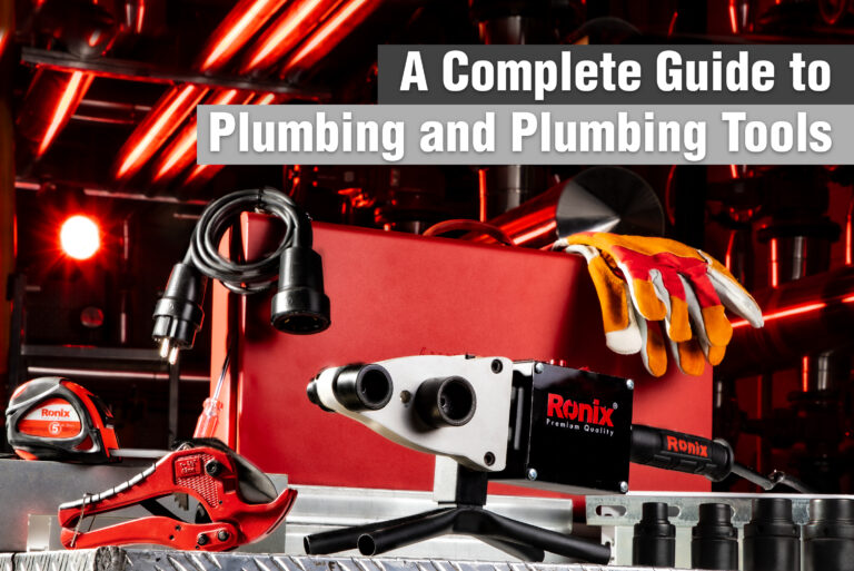 A Complete Guide to Plumbing and Plumbing Tools-01