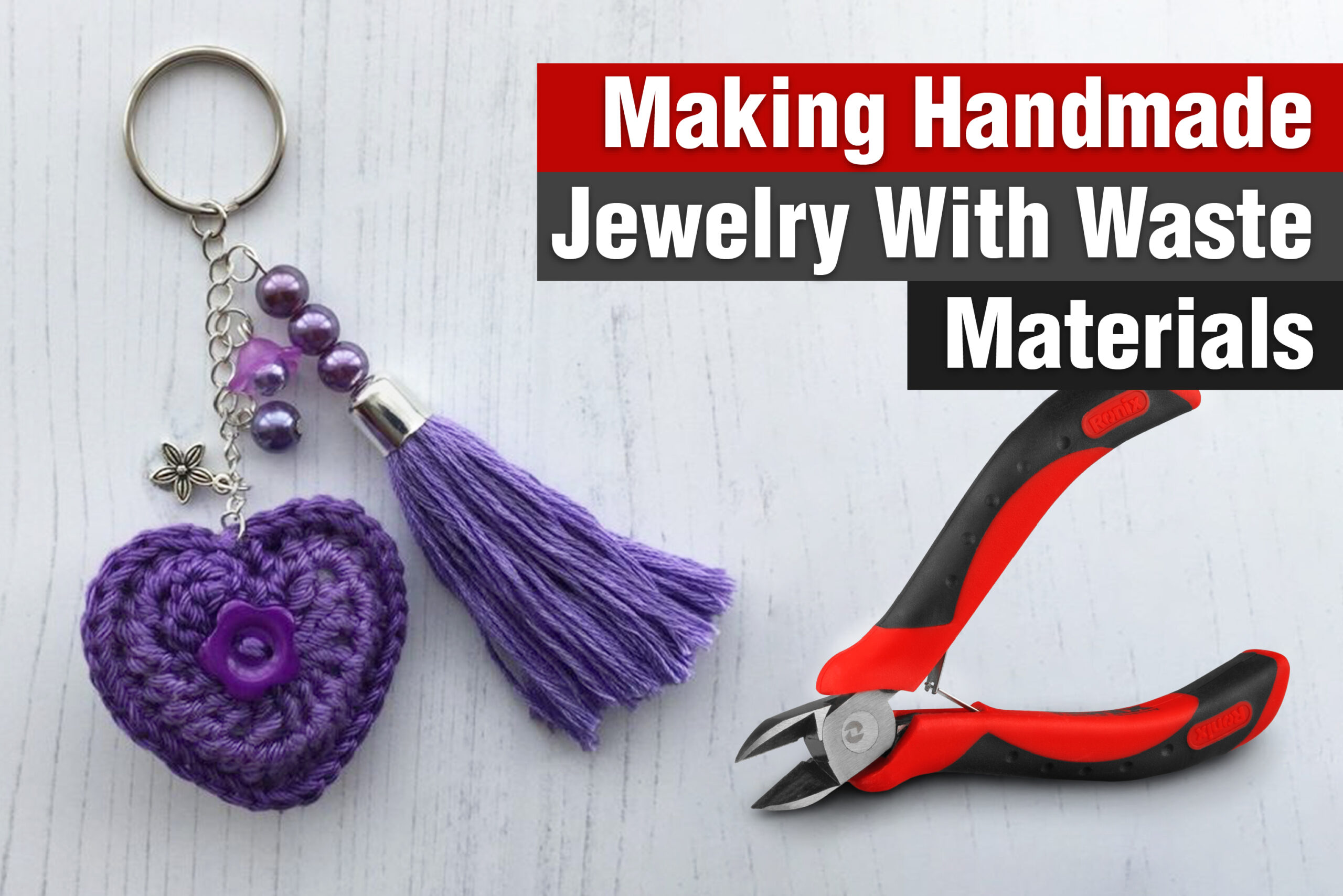 Making Handmade Jewelry with Waste Materials-ronix-tools