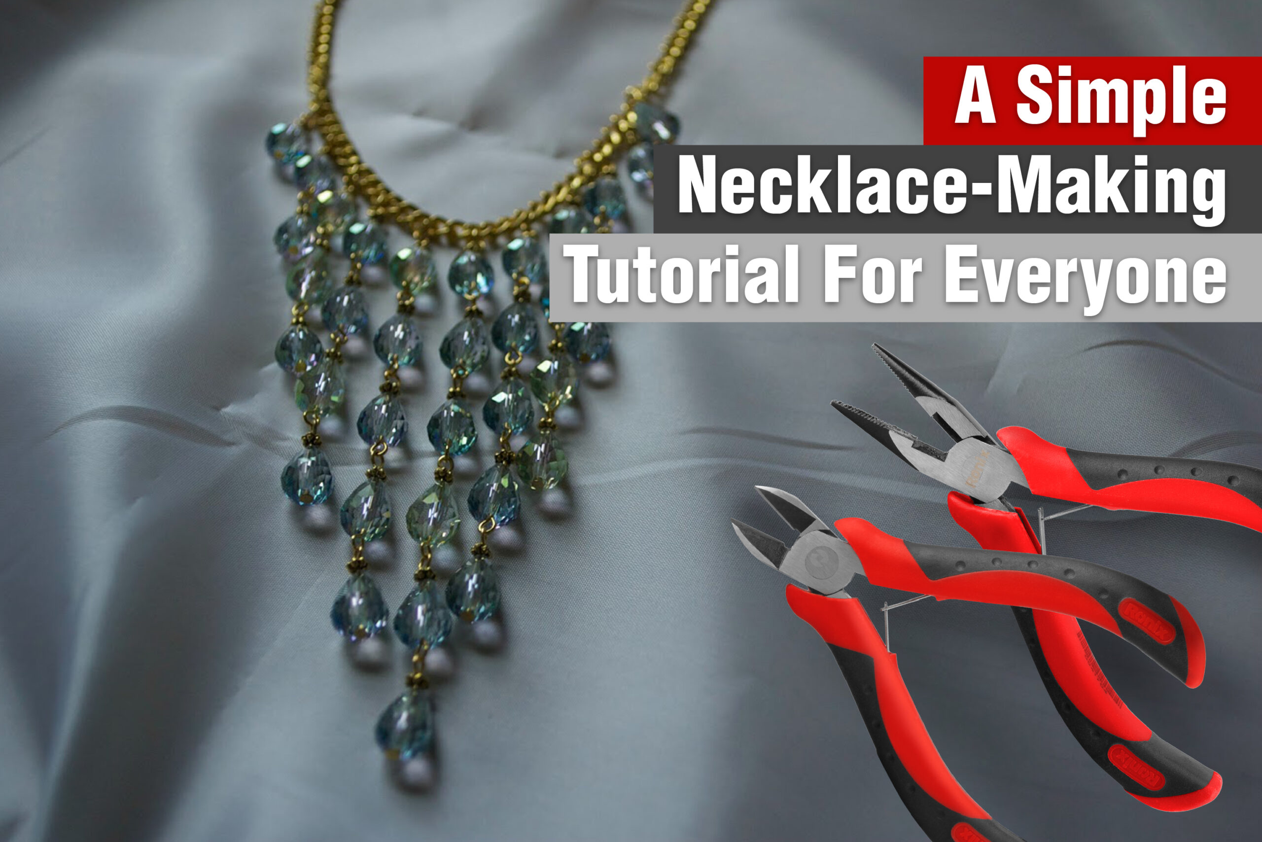 Necklace Making Tutorial