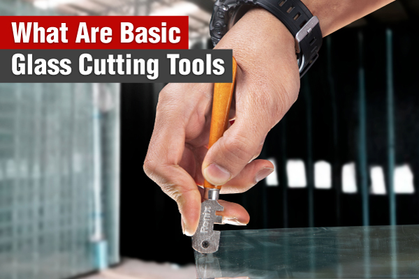 What-Are-Basic-Glass-Cutting-Tools-ronix