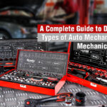 A Complete Guide to Different Types of Auto Mechanics and Mechanical Tools