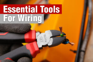 Essential-Tools-for-Wiring