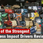 Seven of the Strongest Cordless Impact Drivers Reviews