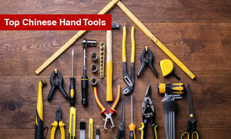 Top Chinese Hand Tools