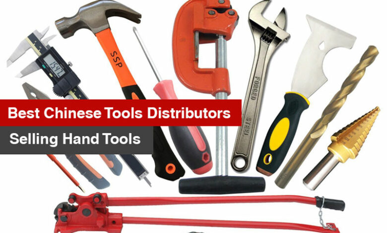 Best Chinese tools distributors selling hand tools