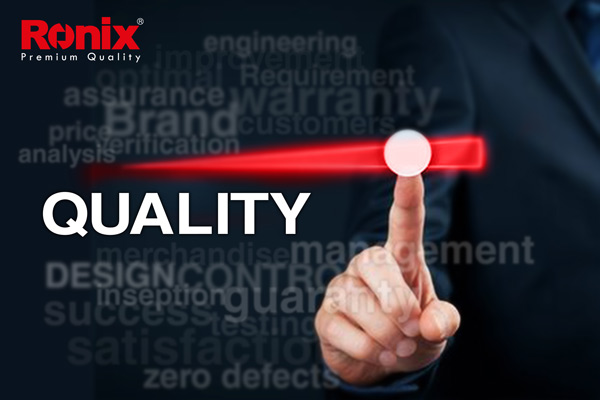 Ronix Value Quality is Our Signature